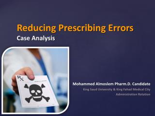 Reducing Prescribing  Errors Case Analysis