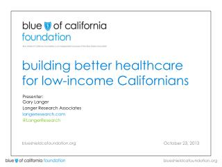 building better healthcare for low-income Californians