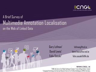 A Brief Survey of  Multimedia Annotation Localisation  on the Web of Linked Data