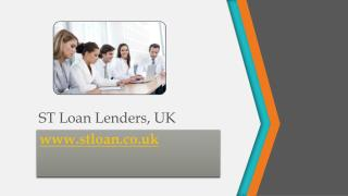 ST Loan Lenders, UK