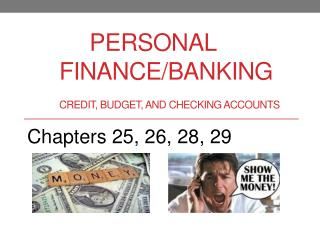 PERSONAL  Finance/Banking CREDIT , BUDGET, AND CHECKING ACCOUNTS