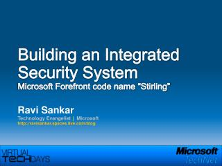 "Building an Integrated Security System Microsoft Forefront code name ""Stirling"""