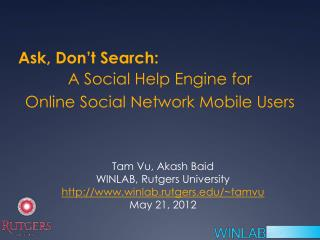 A  Social Help Engine for Online Social  Network Mobile Users