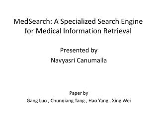 MedSearch : A Specialized Search Engine for Medical Information Retrieval