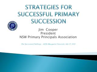 STRATEGIES FOR SUCCESSFUL PRIMARY SUCCESSION