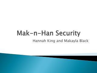 Mak-n-Han Security