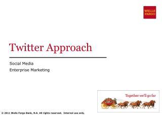 Twitter Approach