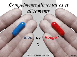 Compl�ments alimentaires et alicaments