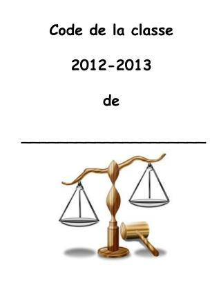 Code de la  classe 2012-2013 de  ____________________
