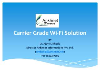Carrier Grade  Wi-Fi Solution