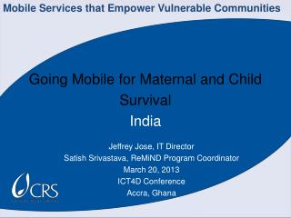 Going Mobile for Maternal and Child  Survival India