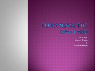 Terra Nova: The New Land