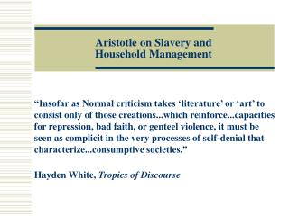Aristotle on Slavery and Household Management