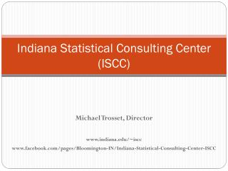 Indiana Statistical Consulting Center (ISCC)