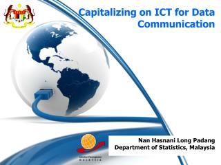 Capitalizing on ICT for Data Communication