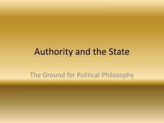 Authority and the State