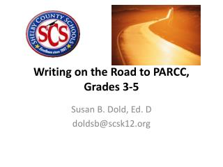 Writing on the Road to PARCC, Grades 3-5