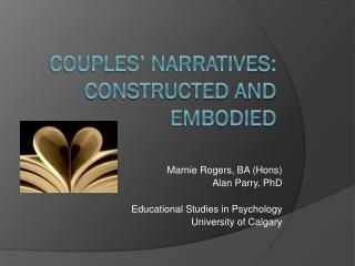 Couples' narratives: Constructed and Embodied