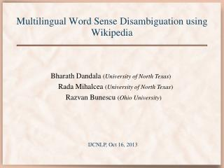 Multilingual Word Sense Disambiguation using Wikipedia