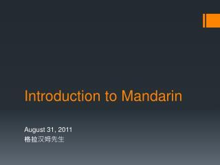 Introduction to Mandarin