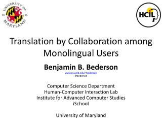 Translation by Collaboration among Monolingual Users