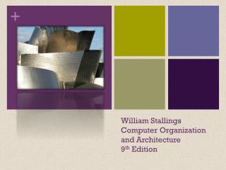 William Stallings  Computer Organization  and Architecture 9 th  Edition
