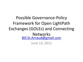 Possible Governance-Policy Framework for Open  LightPath  Exchanges (GOLEs) and Connecting Networks