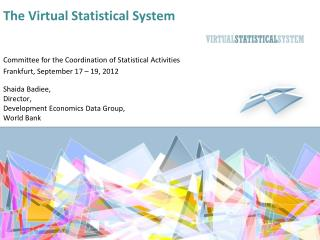 The Virtual Statistical System
