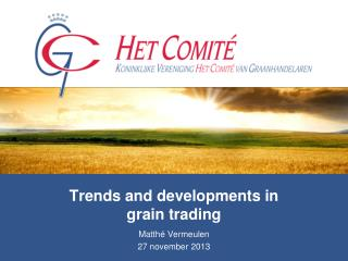 Trends and developments in  grain trading