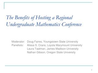 The Benefits of Hosting a Regional Undergraduate Mathematics Conference