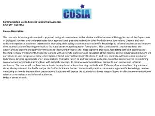 Communicating Ocean Sciences to Informal Audiences BISC 587   Fall 2014 Course Description: