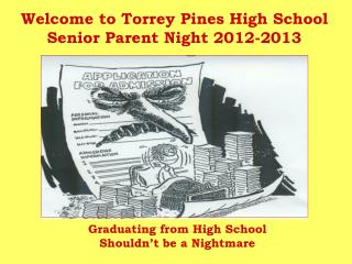 Welcome to  Torrey Pines High School Senior Parent Night  2012-2013