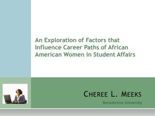 Cheree L. Meeks