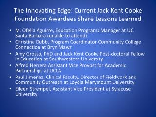 The Innovating Edge: Current Jack Kent Cooke Foundation Awardees Share Lessons Learned