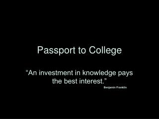Passport to College