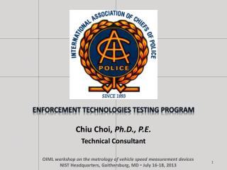 Enforcement Technologies Testing Program