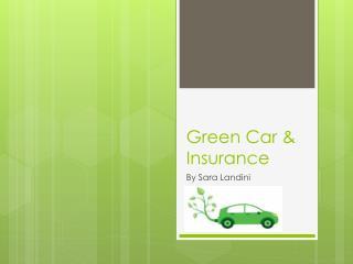 Green Car &  Insurance