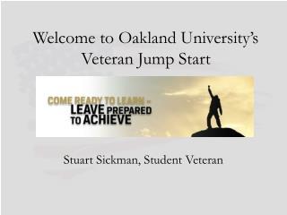 Welcome to Oakland University's Veteran Jump Start