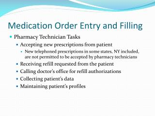Medication Order Entry and Filling