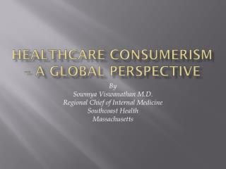 Healthcare Consumerism – a Global perspective