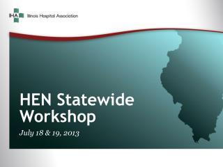 HEN Statewide Workshop