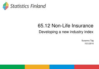 65.12 Non-Life Insurance  Developing a new industry index