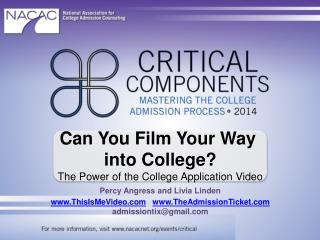 Can You Film Your  Way  into  College ? The  Power of the College Application Video Percy  Angress and Livia Linden