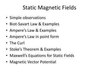 Static  Magnetic Fields