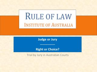 Trial by Jury in Australian Courts