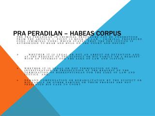 Pra Peradilan – Habeas Corpus