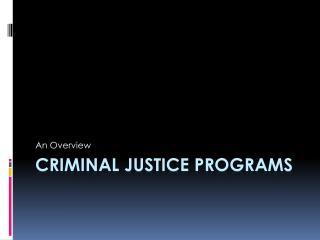 Criminal Justice Programs