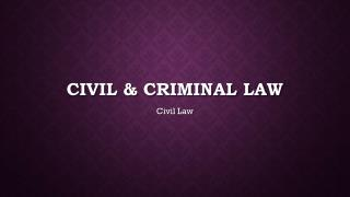 Civil & criminal law