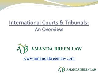 International Courts & Tribunals: An Overview