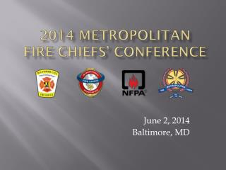 2014 Metropolitan  Fire Chiefs� Conference